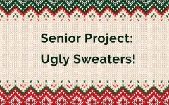 Senior Project:  Ugly Christmas Sweater Competition
